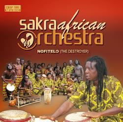 Sakra African Orchestra - Nofitelo (CTM01)