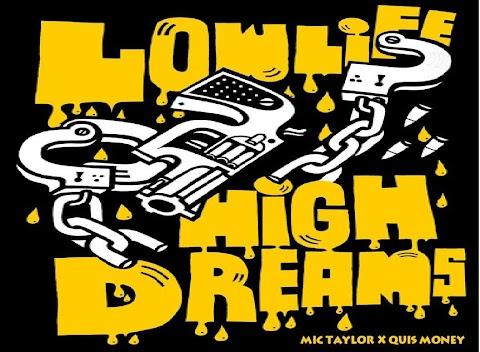 Mic Taylor x Quis Money - High Dreams