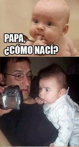 Papá como naci?