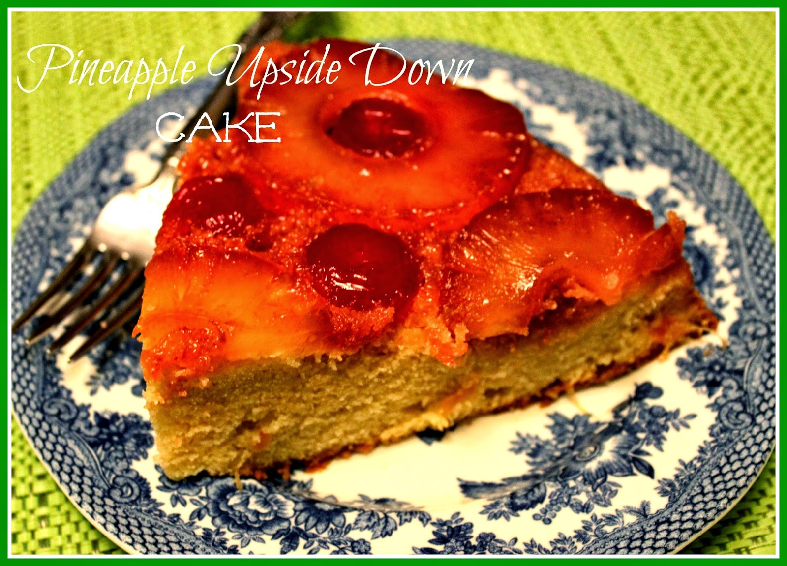 Sweet Tea and Cornbread: Iron Skillet Pineapple Upside Down Cake!