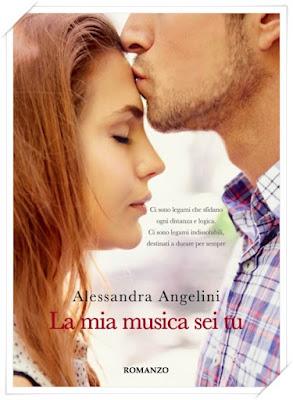 LA MIA MUSICA SEI TU di Alessandra Angelini