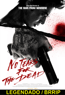 Assistir No Tears for the Dead Legendado
