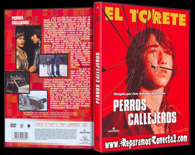 Perros Callejeros [1977] Descargar Cine Español de finales de los 70 y Online V.O.S.E, Español Megaupload y Megavideo 1 Link