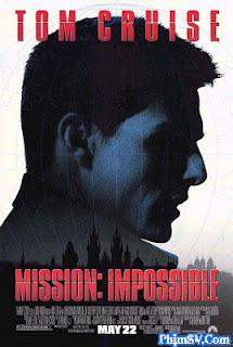 Nhiệm Vụ Bất Khả Thi 1 - Mission Impossible 1