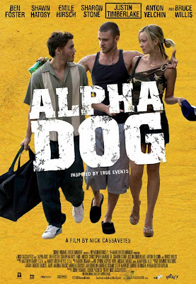 Watch Alpha Dog 2007 BRRip Hollywood Movie Online | Alpha Dog 2007 Hollywood Movie Poster