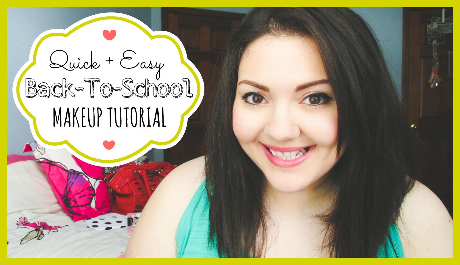 Quick + Easy Back-To-School Makeup Tutorial