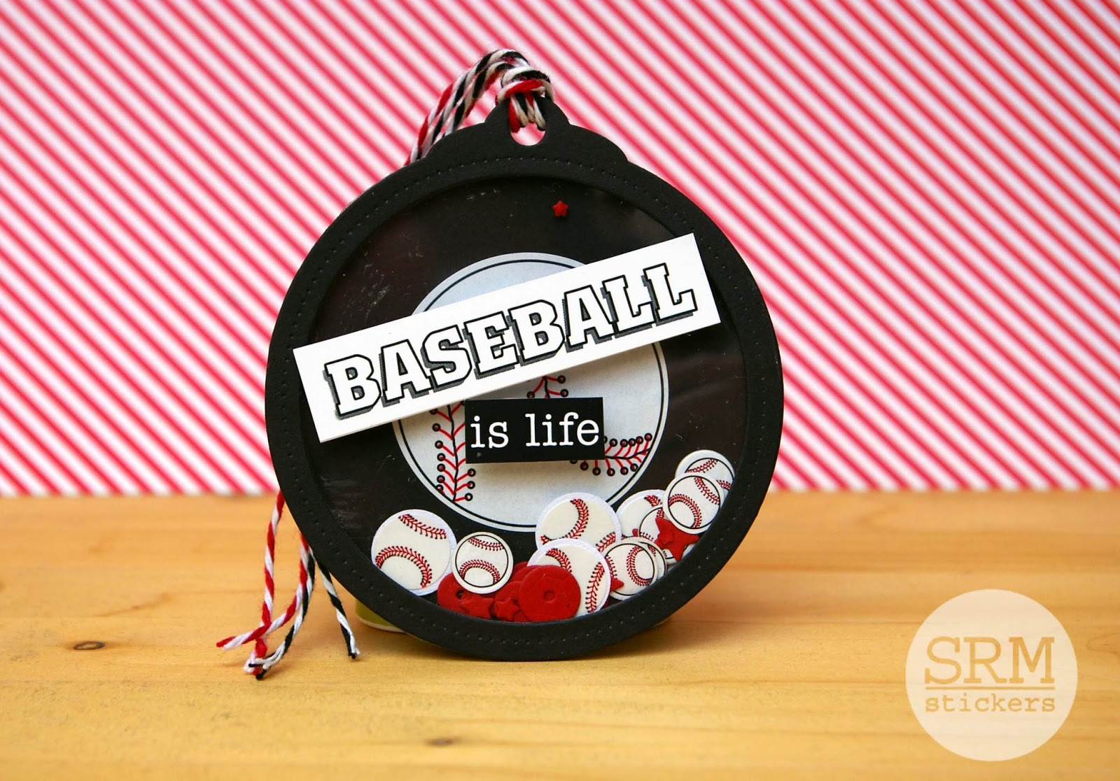 SRM Stickers Blog - Baseball is Life Shaker Tag by Lorena - #tag #shaker #sports #baseball #twine #stickers