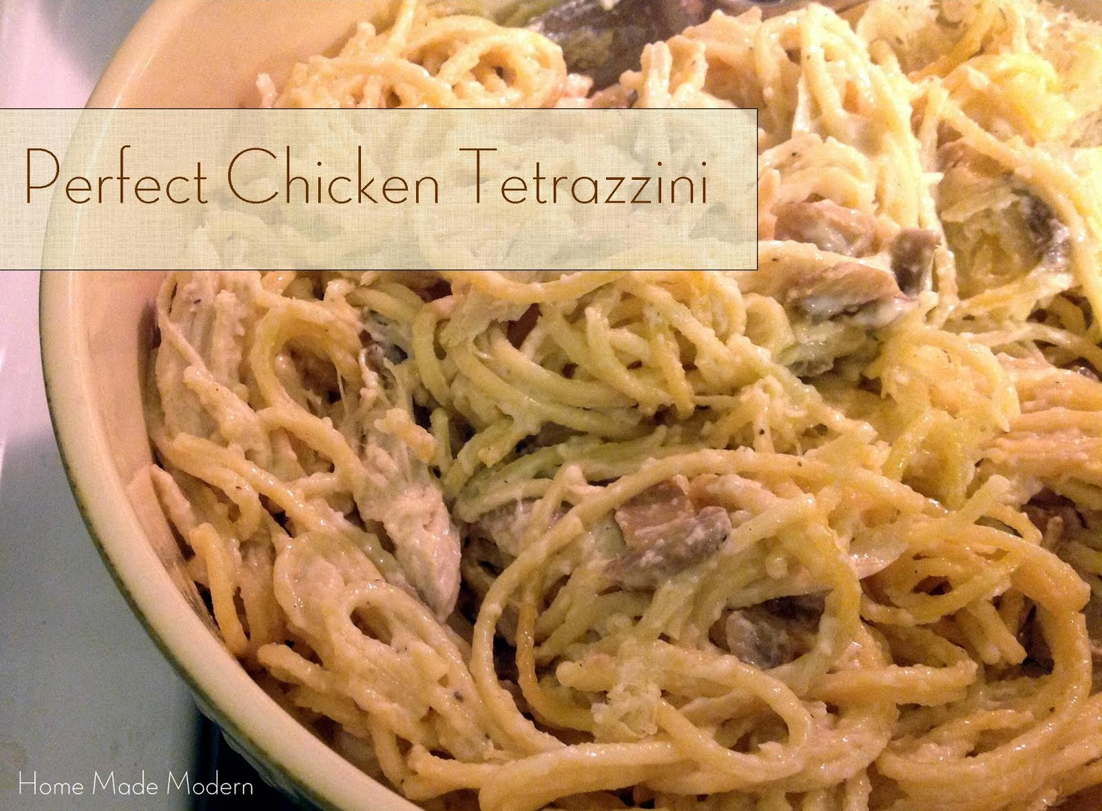 ... Modern: Recipe of the Week: The Best Tetrazzini Recipe You'll Ever Eat