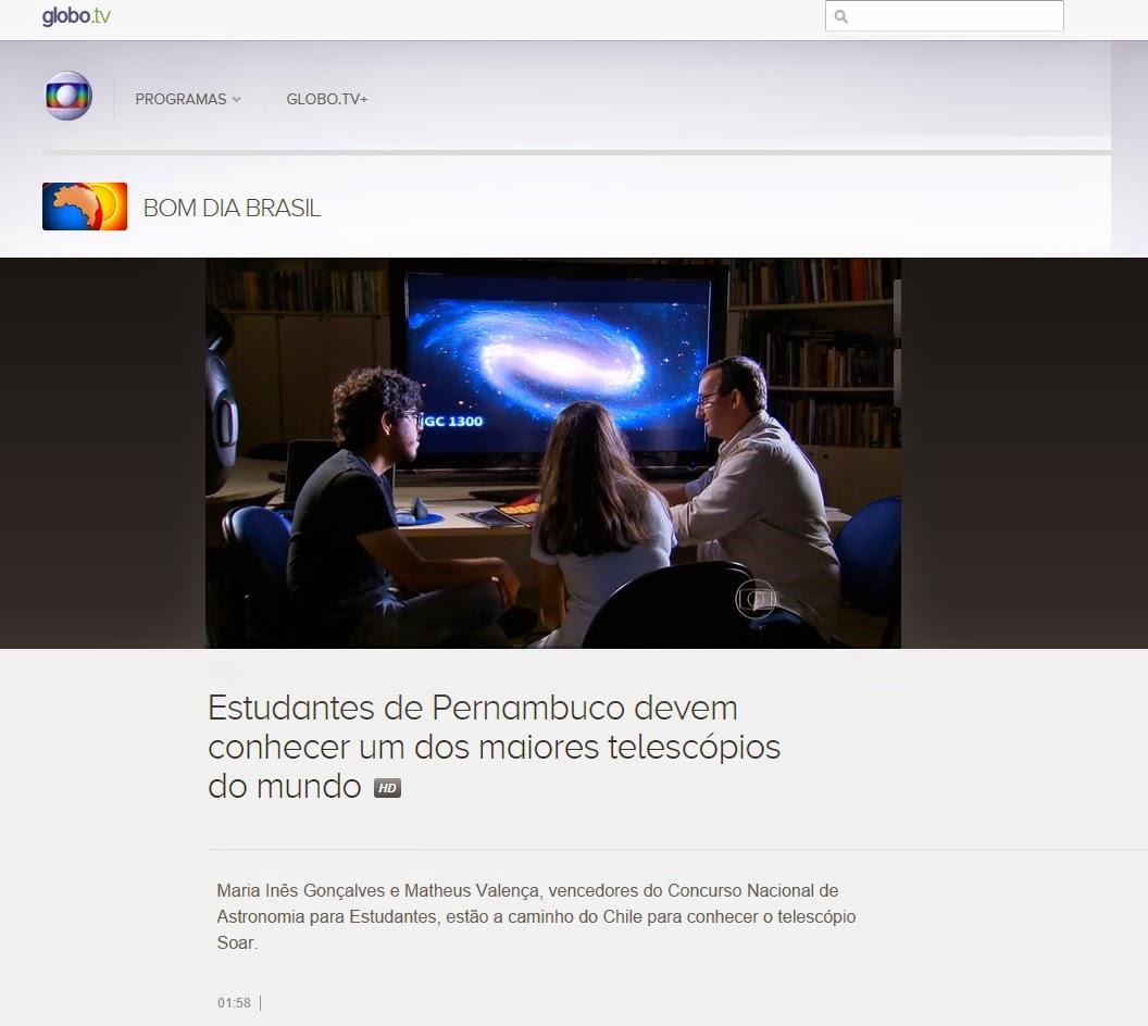http://globotv.globo.com/rede-globo/bom-dia-brasil/v/estudantes-de-pernambuco-devem-conhecer-um-dos-maiores-telescopios-do-mundo/4124532/