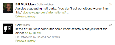 Two tweets side by side. The first, by Bill McKibben, says Aussies evacuating national parks. The second, by Grist, says In the future, your computer could know what you want for dinner
