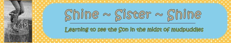 Shine ~ Sister ~ Shine