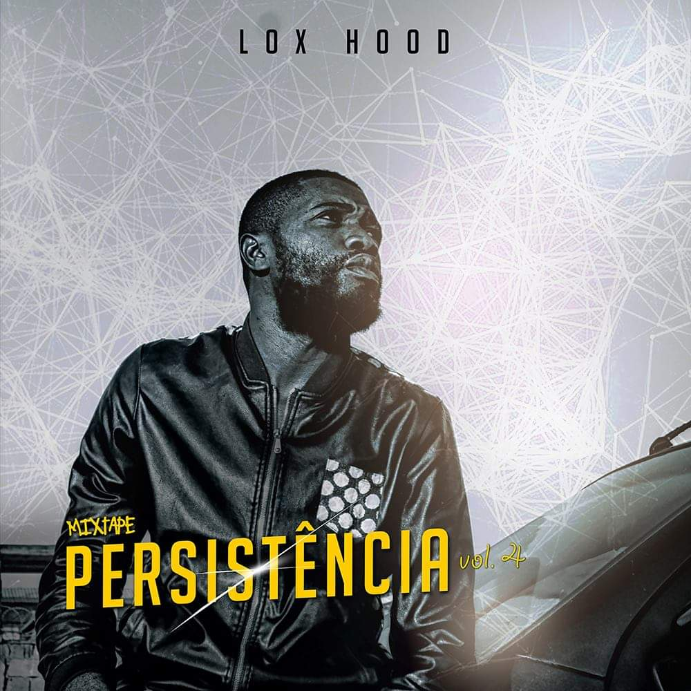 Lox Hood - Persistência (Mixtape)