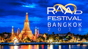 RAAD FEST BANGKOK 2018: THE LOVING ARMS OF THE COALITION ENCOMPASS THE GLOBE: