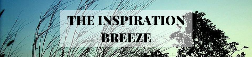 The Inspiration Breeze