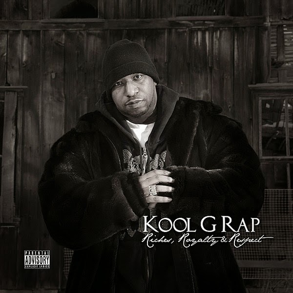 Kool G Rap - Riches, Royalty & Respect Cover