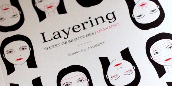 Le layering, Secret de beauté des japonaises