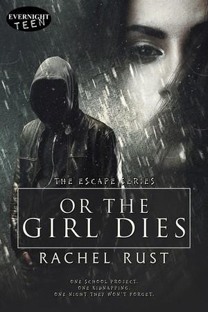Or The Girl Dies