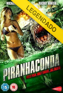 Piranhaconda – Legendado