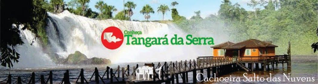 Conheça Tangará da Serra