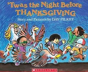 http://www.amazon.com/gp/product/0439669375?keywords=Twas%20the%20NIght%20before%20Thanksgiving&qid=1447901343&ref_=sr_1_1&sr=8-1