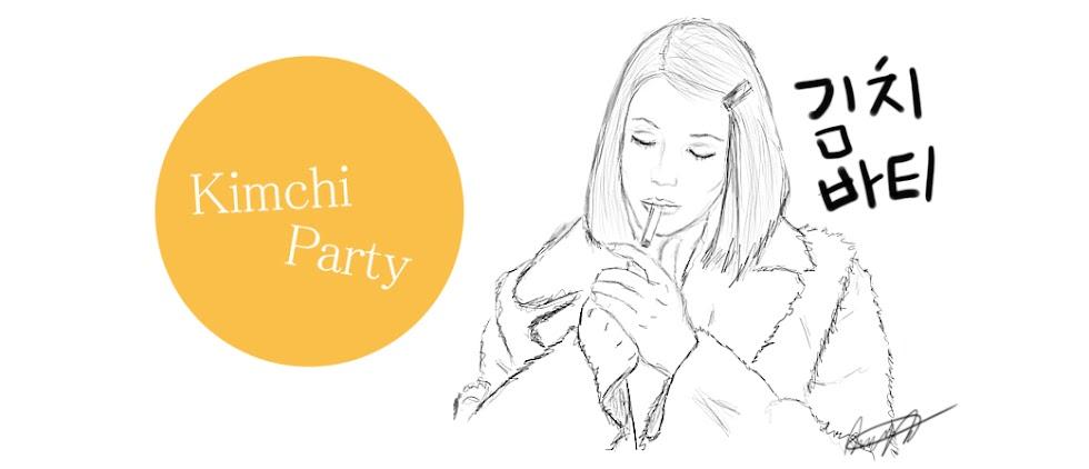 Kimchi Party