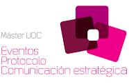 Máter en Eventos, Protocolo y Comunicación Estratégica. Universidad de A Coruña