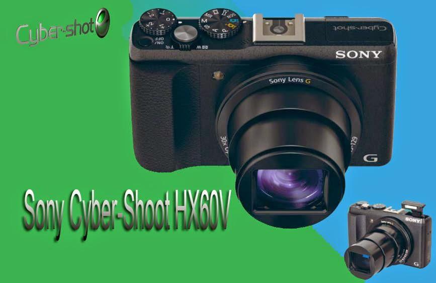 Si Serba Guna Sony Cyber-Shot HX60V