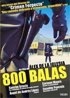 ver 800 balas / Ochocientas balas / 800 bullets (2002)