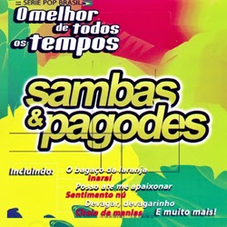 Sambas & Pagodes - O Melhor de Todos os Tempos