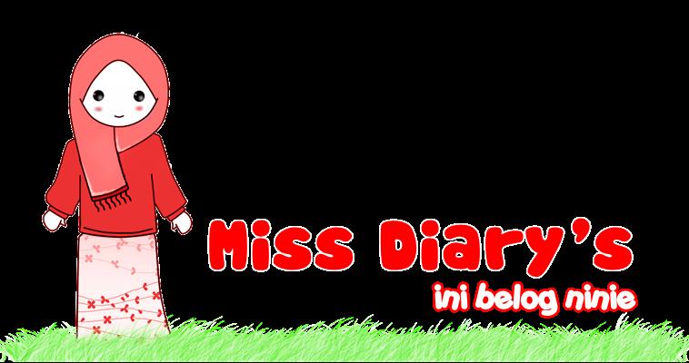 Miss. Diary's