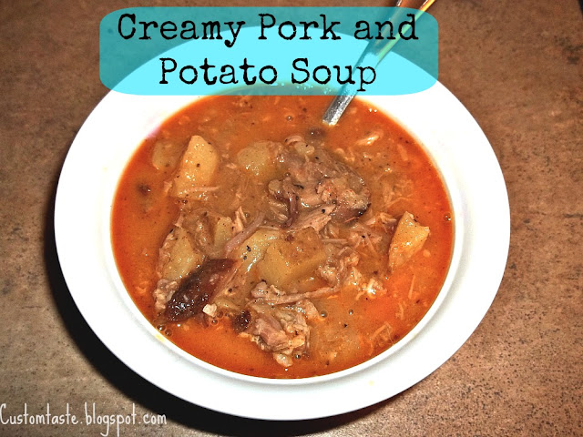 Meal Idea Mondays: Potato and Pork Soup by Custom Taste