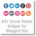 DIY Social Media widget for Blogger blogs