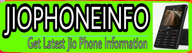 Get Latest Jio Phone Information