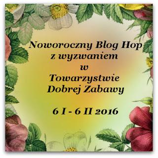 http://tdz-wyzwaniowo.blogspot.com/2016/01/noworoczny-blog-hop.html