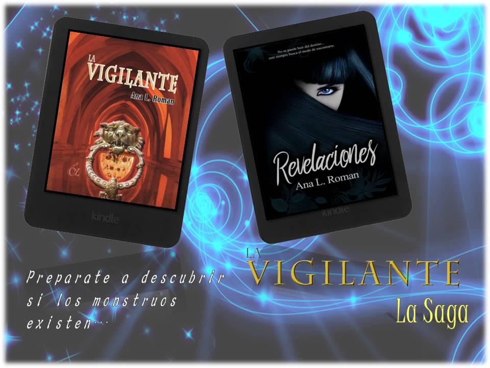 La Vigilante (La Saga)