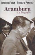 Libro Aramburu la Biografia
