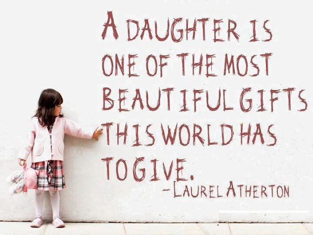 A daughter is one of the most beautiful gifts this world has to give ♥