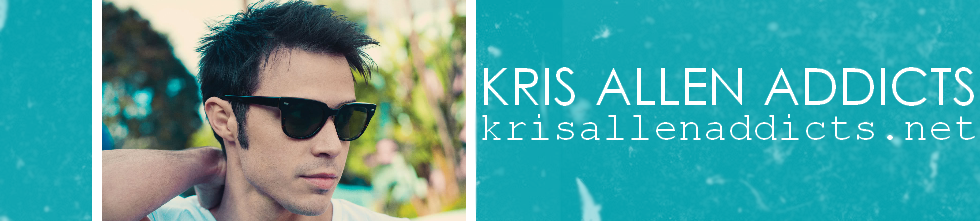 KrisAllenAddicts.net | Fan Site For American Idol Winner & Platinum Selling Artist - Kris Allen
