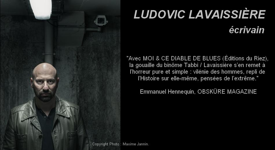 """Ludovic Lavaissière - Auteur de """"MOI & CE DIABLE DE BLUES"""""""