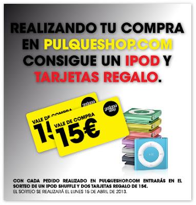Concurso iPod y tarjetas regalo Pulque Shop