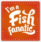 Proud to be Fish Fanatic