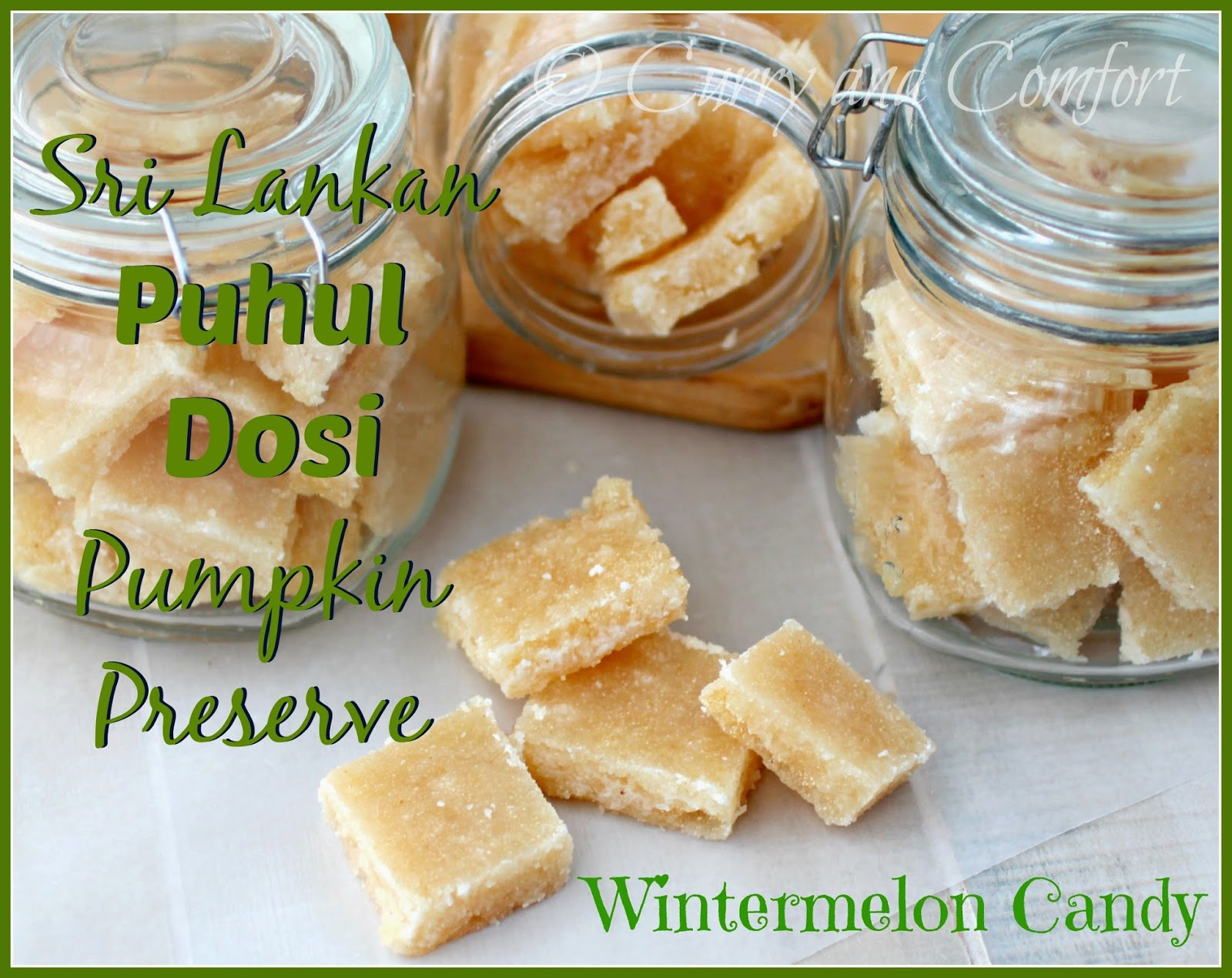 Kitchen Simmer Wintermelon Candy Sri Lankan Puhul Dosi Pumpkin Preserve