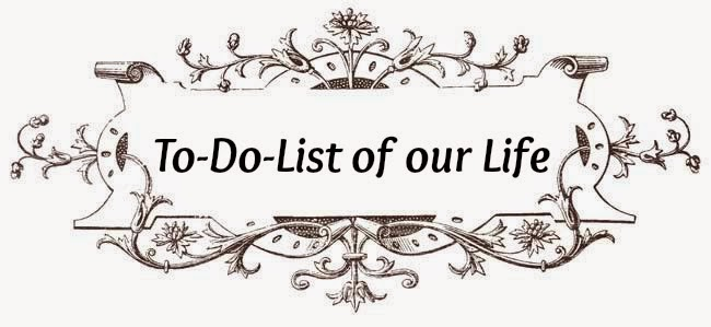 """To-Do""-List of your Life"