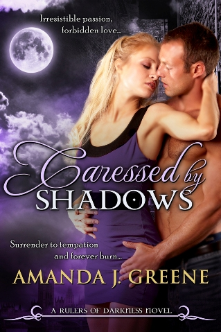 Caressed by Shadows by Amanda J Greene