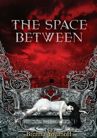 Books We Covet: The Space Between by Brenna Yovanoff & Legend by Marie Lu
