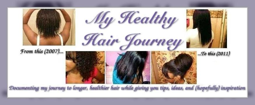 *My Healthy Hair Journey*