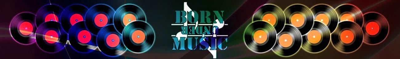 Born Under Music