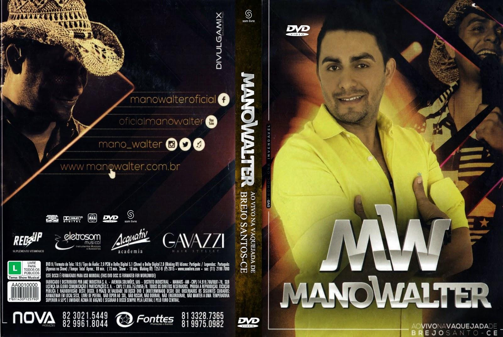 DVD Mano Walter – Ao Vivo Na Vaquejada de Brejo Santo-CE (2015)