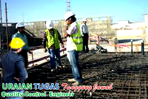 Uraian Tugas Quality Control Engineer