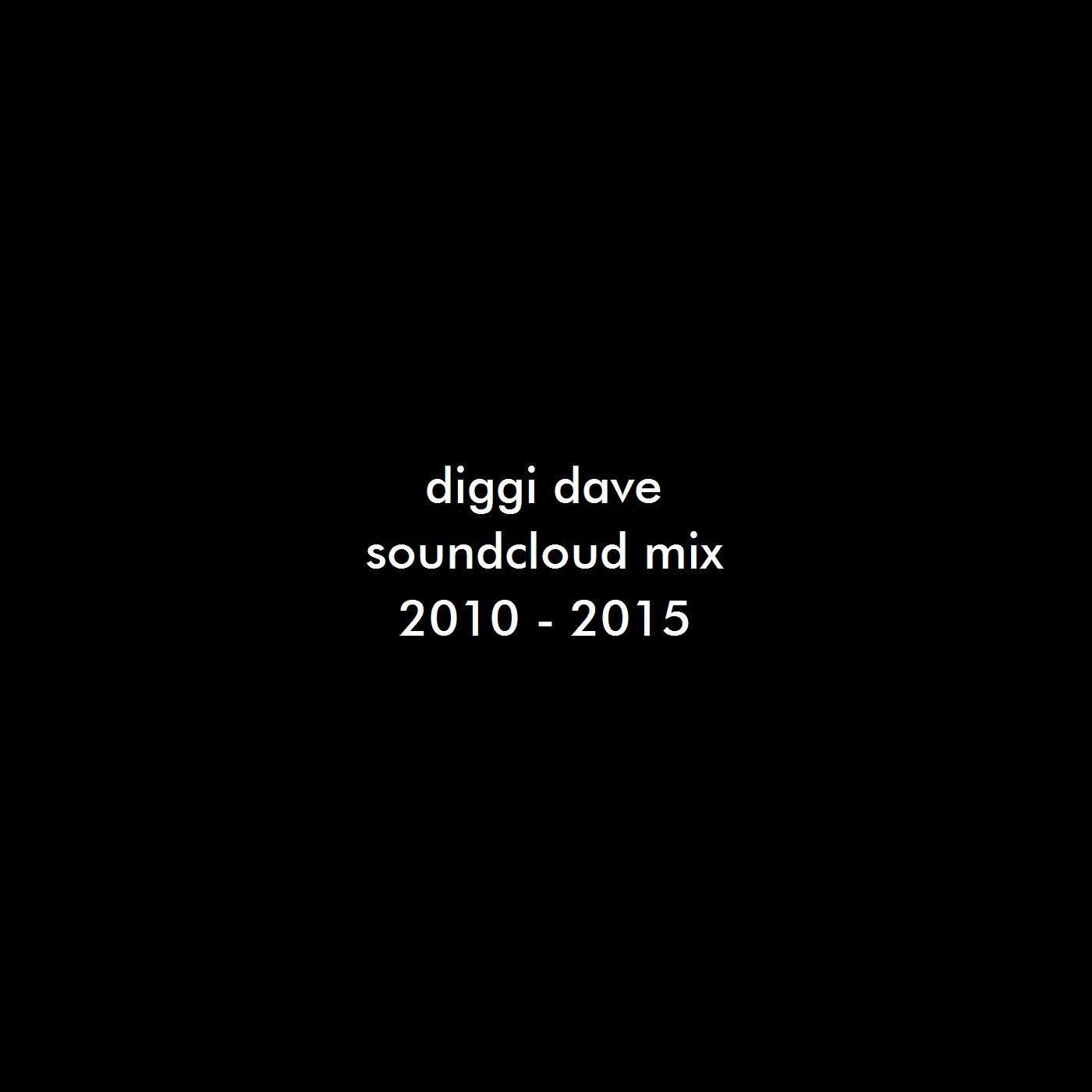 Soundcloud mix (2010-2015)